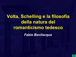 Volta, Schelling e la filosofia della natura del romanticismo tedesco