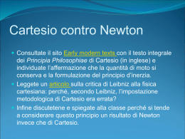 Cartesio contro Newton
