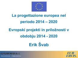 Presentazione nuovo periodo 2014-2020