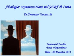 Medico Referente: Tommaso Vannucchi