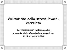 Valutazione dello stress lavoro-correlato Le