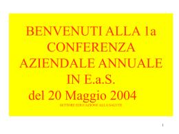 Conferenza EaS obiettivi e storia