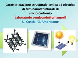 Caratterizzazione strutturale, ottica ed elettrica di film nanostrutturati