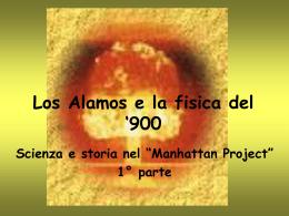 Los Alamos e la fisica del `900 - I parte