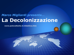 Marco Migliardi presenta… La Decolonizzazione