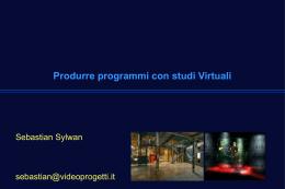 Produrre programmi con studi virtuali