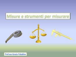 Misure e strumenti - CapovolgiLeScienze