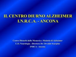 Il centro diurno Alzheimer di Ancona. a cura del Dott