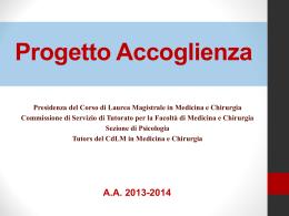 Presentazione Progetto Accoglienza 2013/2014.
