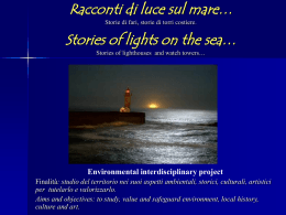 racconti di luce sul mare Lighthouses: stories of light on the sea