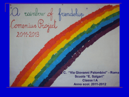 "COMENIUS PROJECT ""A RAINBOW OF FRIENDSHIP"""
