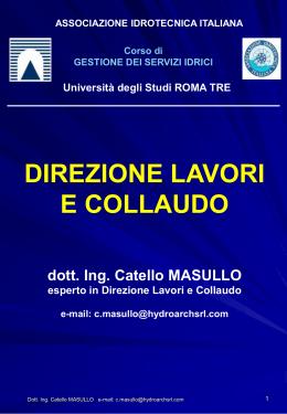 Direzione dei Lavori e collaudo (C. Masullo) ()