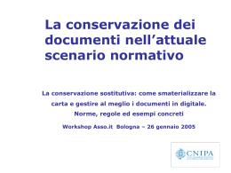 Il documento informatico: gestione documentali e conservazione La