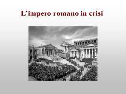 L`impero romano alla vigilia delle invasioni barbariche
