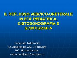 il reflusso vescico-ureterale in eta` pediatrica