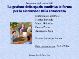 La gestione dello spazio condiviso in forum per la costruzione