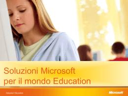 Soluzioni Microsoft per il mondo Education