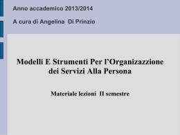 Anno accademico 2011/2012 A cura di Angelina Di Prinzio