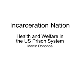 Incarceration Nation - Public Health and Social Justice