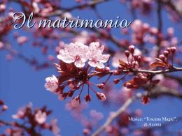 IL MATRIMONIO presentazione