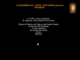 30 NOVEMBRE 2015 LUNEDÌ - SANT`ANDREA - Atma-o