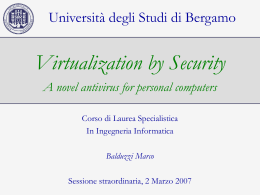 Security by Virtualization - A novel antivirus for personal computers