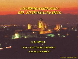 Dott. S. Camera - Anatomo-fisiologia del sistema linfatico