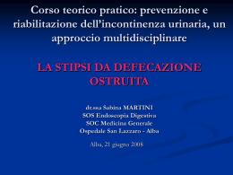 Dott.ssa Sabina Martini - La stipsi da defecazione ostruita