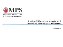 Il ruolo dell`IT come leva strategica per il Gruppo MPS in contesti di