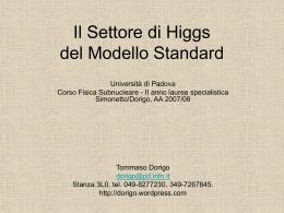 Il Settore di Higgs del Modello Standard - INFN