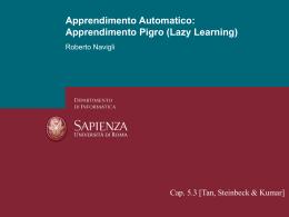 Apprendimento Pigro (Lazy Learning)