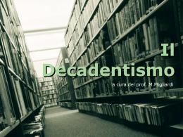 Il Decadentismo - Polo della ValBoite