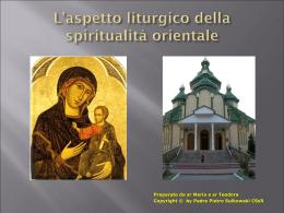 L`aspetto liturgico del rito orientale