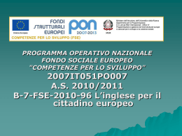 """COMPETENZE PER LO SVILUPPO"" 2007IT051PO007 AS 2010"