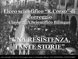 """UNA RESISTENZA, TANTE STORIE - Liceo Scientifico """"E. Fermi"""""""