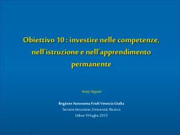 19 luglio 2013 - Regione Autonoma Friuli Venezia Giulia