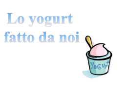 Lo yogurt fatto da noi