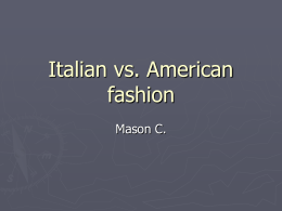 Italian vs. American fashion