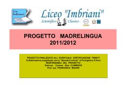 Progetto Madrelingua 2011-2012 - Liceo Classico Scientifico Statale