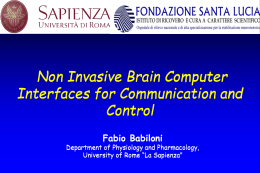Non Invasive Brain Computer Interfaces for Communication and