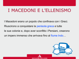 i macedoni e l`ellenismo • ppt