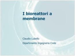 I bioreattori a membrane - Ordine dei Chimici della Toscana