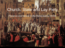 Church, State and Lay Piety Florence and Venice in the