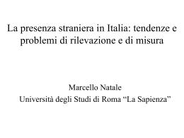 La presenza straniera in Italia: tendenze e problemi di