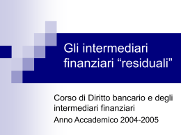Gli intermediari residuali