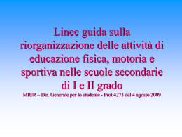 Slaid Linee guida - Coordinamento per l`Educazione motoria