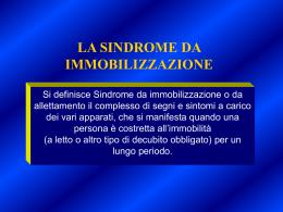 la sindrome da immobilizzazione