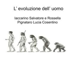 evoluzione umana salvatore rossella