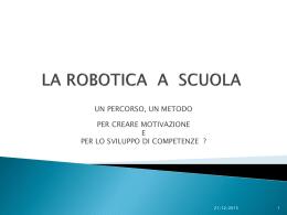 la robotica un percorso, un metodo per lo sviluppo di competenze