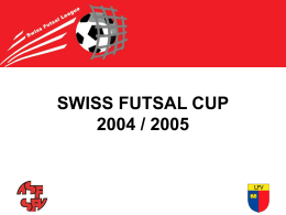 Swiss FutSal Cup - FC Peseux Comète